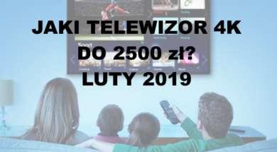 Jaki telewizor kupić do 2500 zł