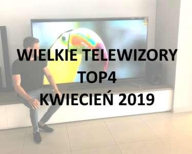 Wielkie telewizory top4 co kupić