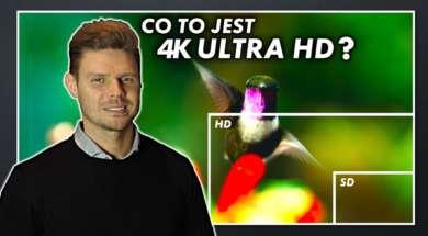 Co to jest 4K Ultra HD? Jak działa?