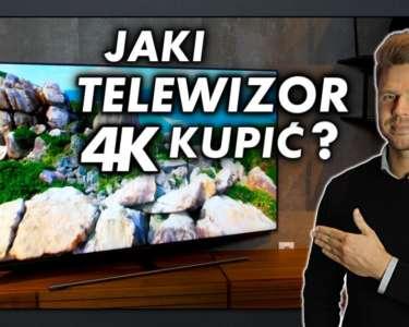 Jaki telewizor do 4K Ultra HD kupić