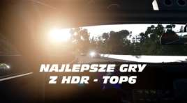 Najlepsze gry z HDR na PS4/Xbox One/PC (TOP6)