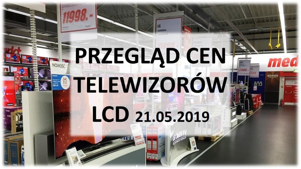Przegląd cen popularnych LCD LED i QLED | MAJ 2019 | - Co
