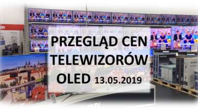Przegląd cen telewizorów OLED 13 maj 2019