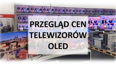 Przegląd cen telewizorów OLED maj 2019