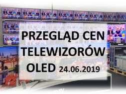 Przegląd-cen-telewizorów-OLED-24_czerwca_2019
