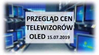 Przegląd-cen-telewizorów-OLED-15_lipca_2019