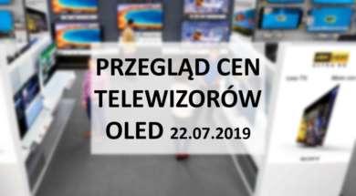 Przegląd-cen-telewizorów-OLED-22_lipca_2019