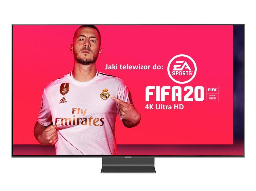 Jaki wybrać telewizor do FIFA 20? | PORADNIK |