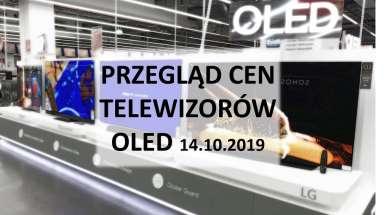 Przegląd cen telewizorów OLED 14 październik 2019
