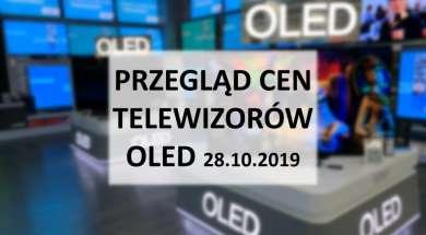 Przegląd cen telewizorów OLED 28 październik 2019