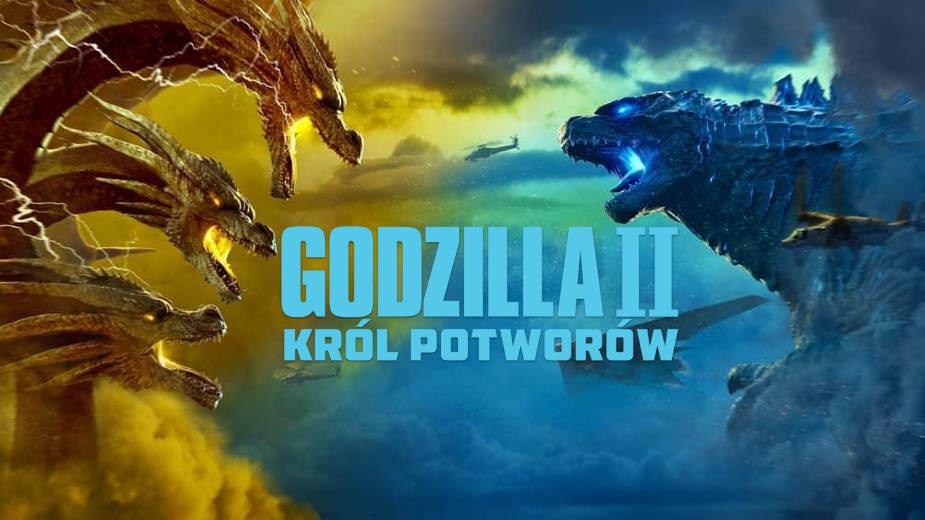Godzilla 2: Król potworów   RECENZJA   Wydanie 4K UHD Blu-ray – seans lepszy niż w kinie