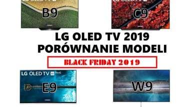 Porównanie modeli LG OLED TV Black Friday 2019