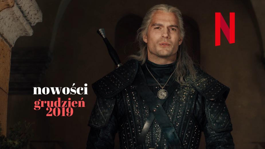 Netflix: nowości | grudzień 2019 | lista 4K HDR Dolby Vision i Atmos