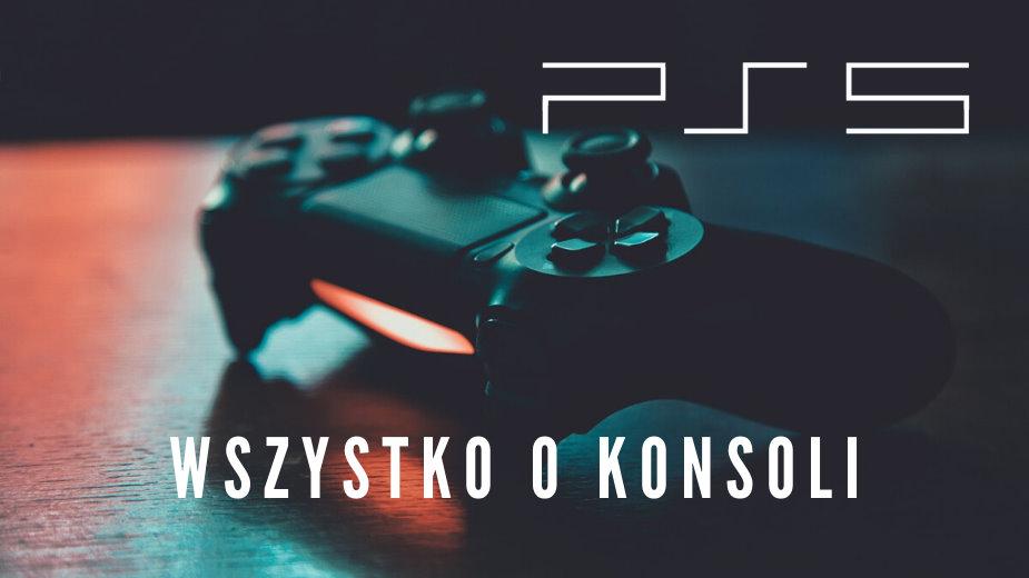 PlayStation 5: premiera, cena, parametry – wszystko co wiemy