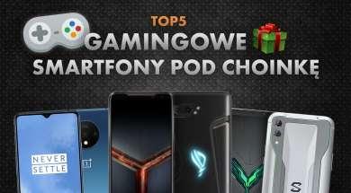Jaki smartfon dla gracza pod choinkę? | NASZE TOP 5