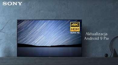 Sony Android TV Android 9 aktualizacja