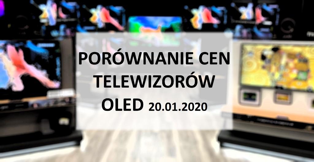 Porównanie cen telewizorów OLED | 20 STYCZNIA 2020