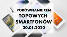 Porównanie cen topowych smartfonów | 30 STYCZNIA 2020 |