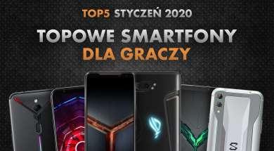 Najlepsze smartfony dla miłośników gier | NASZE TOP 5 | Styczeń 2020