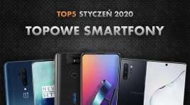 Jaki smartfon z najwyższej półki wybrać? | NASZE TOP 5 | Styczeń 2020