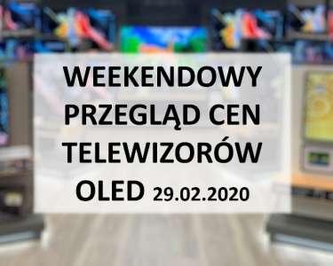 Lista najlepszych weekendowych cen na telewizory oled 29 luty 2020