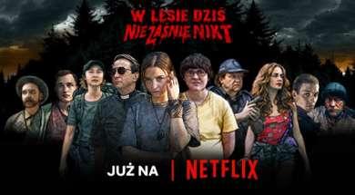 W lesie dziś nie zaśnie nikt Netflix