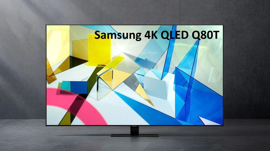 Samsung Q80T: jak spisuje się tegoroczny 4K TV QLED? Mamy pierwszy poważny test i opinię