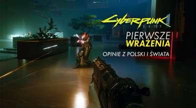 Cyberpunk 2077 pierwsze wrażenia