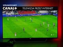 Test aplikacja canal plus telewizja przez internet