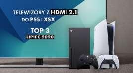 Testujemy TOP 3 telewizory z HDMI 2.1 do PlayStation 5 i Xbox Series X | LIPIEC 2020 |