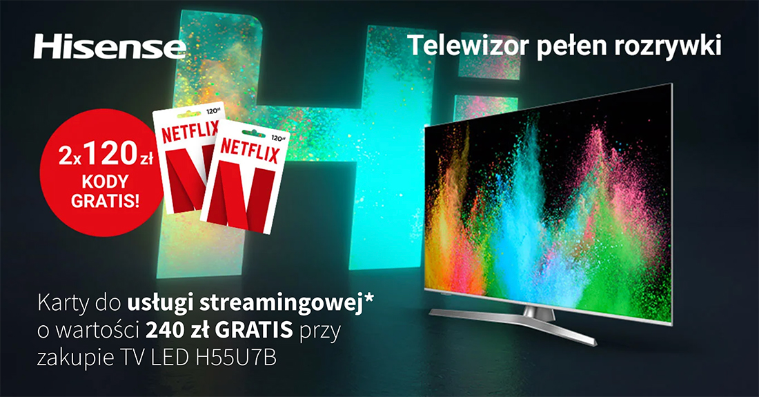 Popularny telewizor Hisense 4K ULED U7B z Dolby Vision i Atmos w promocji z kodami do Netflix gratis! Gdzie kupimy?