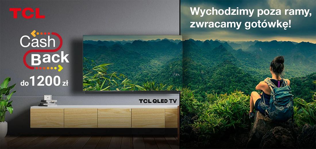"""Rewelacyjna cena telewizora TCL QLED C815 65"""" w akcji CashBack - przeceniono go łącznie aż o 1100 zł! Gdzie?"""
