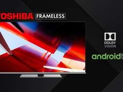 Toshiba Frameless telewizory 4K 2020 Android TV