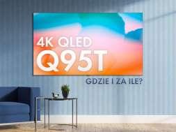 Samsung QLED Q95T telewizor 2020 sklep cena dostępność