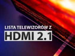 HDMI 2.1 lista telewizorów