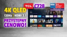 Telewizor poniżej 3500 zł dla każdego? | TEST | TCL C728 QLED TV 120Hz z HDMI 2.1 VRR. Nagroda EISA – najlepszy zakup LCD TV