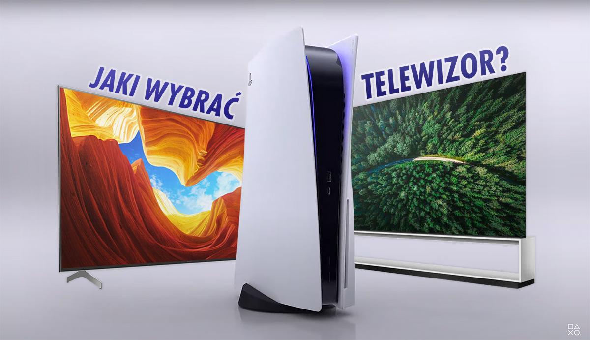 Które telewizory będą działać z PlayStation 5 i wykorzystają maksymalne możliwości konsoli? | LISTA