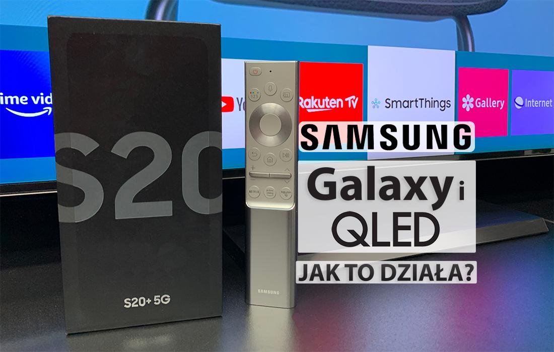 Jak współpracują smartfony z telewizorami 4K i 8K Samsung QLED? | TEST | Najwięcej funkcji na rynku. Dlaczego?