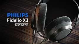Wielki powrót audiofilskiej marki Philips Fidelio | TEST | Luksusowe słuchawki Fidelio X3 za 1599 zł