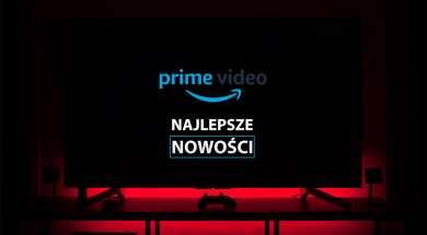 Amazon Prime Video nowości