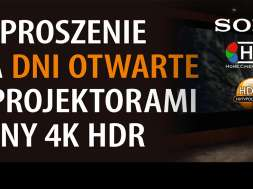 Sony Dni Otwarte projektory 4K HDR VPL-VW590 VPL-VW790 HCX