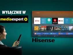 Hisense telewizory produkty Media Expert ceny dostępność