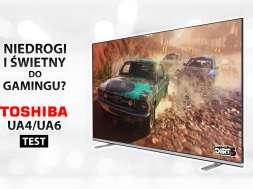 Toshiba UA4/UA6 telewizor test