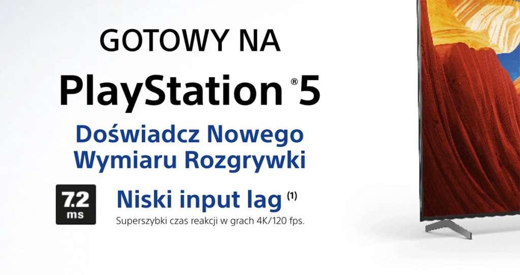 """Ruszyła kampania """"telewizor idealny do PlayStation 5"""". Który model został wybrany jako wzorcowy?"""