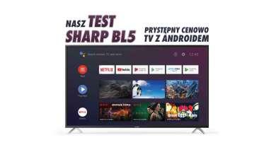 Sharp BL5 telewizor 4K test