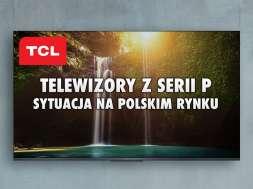 TCL telewizory seria P