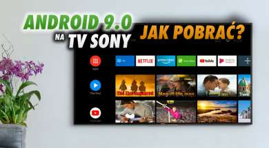 Sony Android TV 9 telewizory