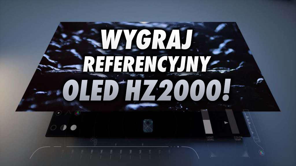 Odpowiedz na jedno pytanie i wygraj Panasonic OLED HZ2000 – jedyny TV w tym roku z referencją w naszym teście i kinową jakością obrazu!