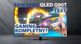 Idealny telewizor do Xbox Series X i PS5 w super cenie? | TEST | Samsung QLED Q80T z HDMI 2.1 ma na to duże szanse!
