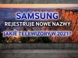 Samsung telewizory 2021 QD-OLED MiniLED QNED